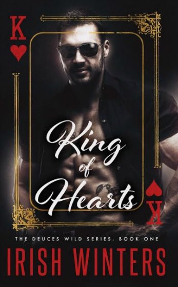 Pre-Order Blitz: King of Hearts (Deuces Wild #1) by Irish Winters