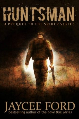 Release Day Blitz & Giveaway: Huntsman (Spider #0.5) by Jaycee Ford