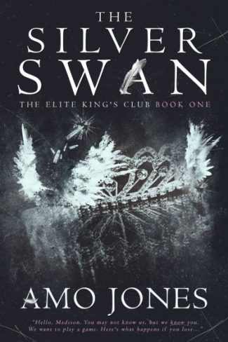 Cover Reveal: The Silver Swan (The Elite Kings Club #1) by Amo Jones