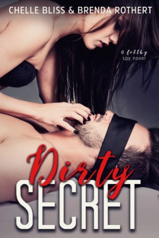 Cover Reveal: Dirty Secret by Chelle Bliss & Brenda Rothert