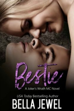 Release Day Blitz & Giveaway: Bestie (Jokers' Wrath MC #5) by Bella Jewel