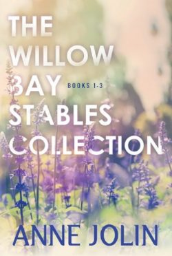 Release Day Blitz & Giveaway: The Willow Bay Stables Collection (Willow Bay Stables #1-3) by Anne Jolin