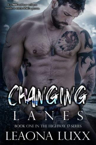 Cover Reveal: Changing Lanes (Highway 17 #1) by Leaona Luxx