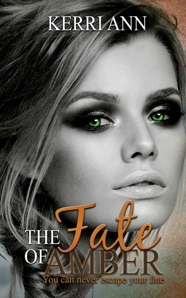 Cover Reveal: The Fate of Amber by Kerri Ann