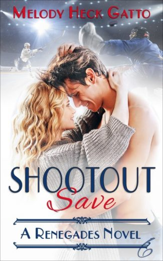 Cover Reveal & Giveaway: Shootout Save (Renegades #6) by Melody Heck Gatto