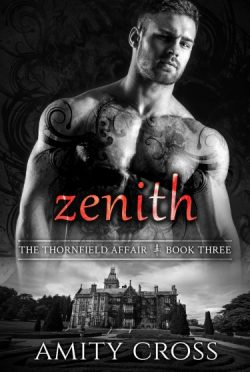 Release Day Blitz: Zenith (The Thornfield Affair #3) by Amity Cross