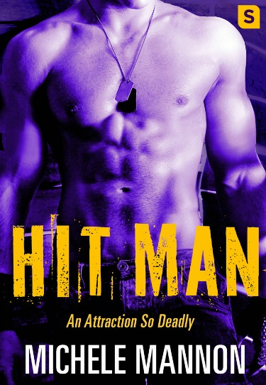 Release Day Blitz & Giveaway: Hit Man (Deadliest Lies #3) by Michele Mannon