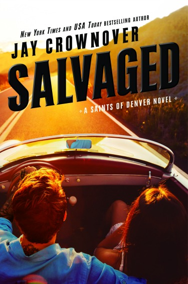 Cover Reveal: Salvaged (Saints of Denver #4) by Jay Crownover