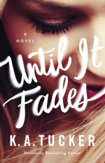Cover Reveal: Until It Fades by KA Tucker