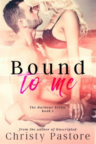 Cover Reveal: Bound to Me (The Harbour #1) by Christy Pastore