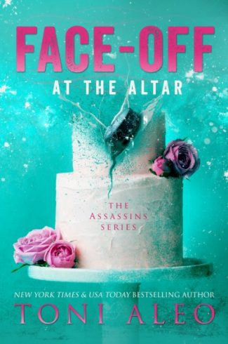 Cover Reveal: Face-Off at the Altar (Assassins #9) by Toni Aleo