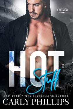 Cover Reveal: Hot Stuff (Hot Zone #1) by Carly Phillips