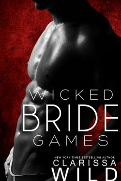 Cover Reveal & Giveaway: Wicked Bride Games by Clarissa Wild