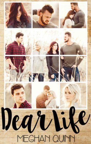 Cover Reveal: Dear Life by Meghan Quinn