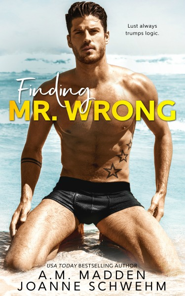 Cover Reveal: Finding Mr Wrong by AM Madden & Joanne Schwehm