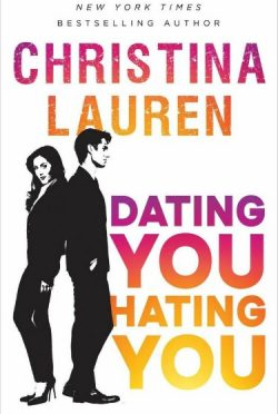 Cover Reveal: Dating You / Hating You by Christina Lauren