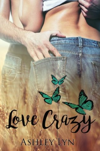 Cover Reveal: Love Crazy (Welcome To Spartan #1) by Ashley Lyn