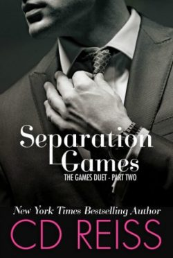 Excerpt Reveal: Separation Games (The Games Duet #2) by CD Reiss
