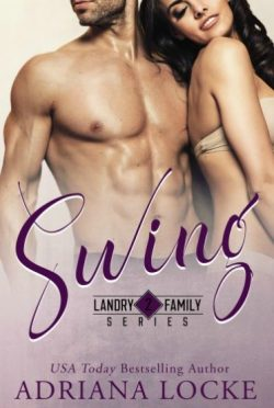 Release Day Blitz & Giveaway: Swing (Landry Family #2) by Adriana Locke