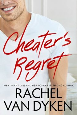 Cover Reveal: Cheater's Regret (Curious Liaisons #2) by Rachel Van Dyken