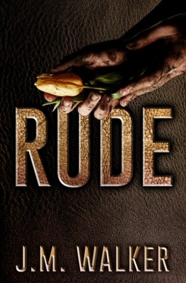 Cover Reveal: Rude (King's Harlots #3) by JM Walker