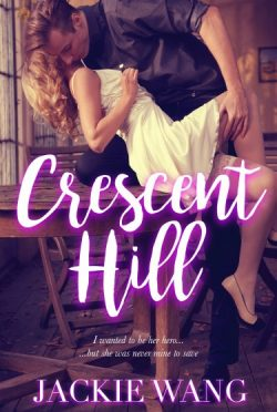 Release Day Blitz & Giveaway: Crescent Hill by Jackie Wang