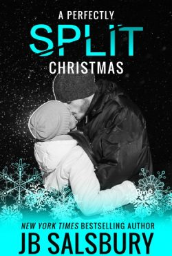 Release Day Blitz: A Perfectly Split Christmas (Split #1.5) by JB Salsbury