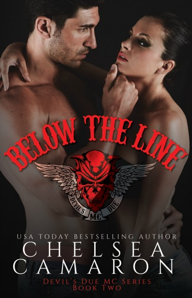 Cover Reveal & Giveaway: Below The Line (Devil's Due MC #2) by Chelsea Camaron