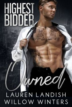 Release Day Blitz: Owned (Highest Bidder #3) by Willow Winters & Lauren Landish
