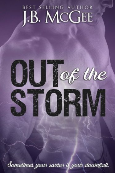 Release Day Blitz & Giveaway: Out of the Storm by JB McGee