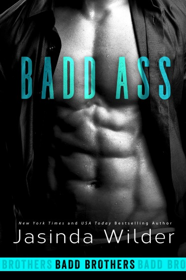 Cover Reveal: Badd Ass (Badd Brothers #2) by Jasinda Wilder