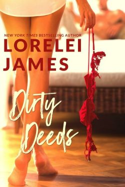 Re-Release Day Blitz & Giveaway: Dirty Deeds by Lorelei James