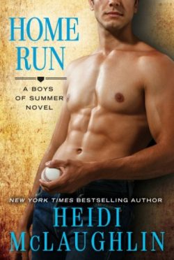 Release Day Blitz: Home Run (The Boys of Summer #2) by Heidi McLaughlin