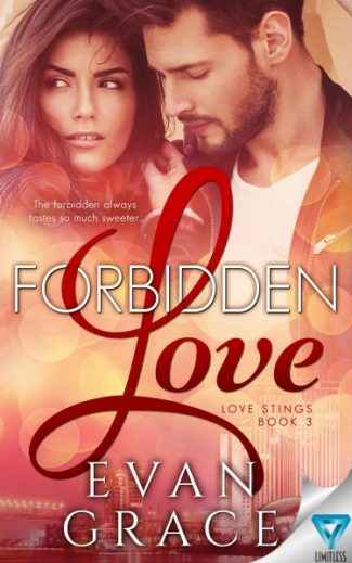 Cover Reveal & Giveaway: Forbidden Love (Love Stings #3) by Evan Grace