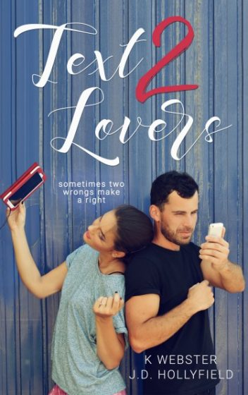 Cover Reveal & Giveaway: Text 2 Lovers by K Webster & JD Hollyfield