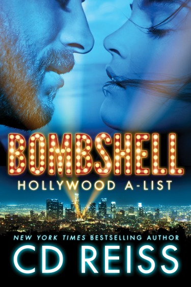 Cover Reveal: Bombshell (Hollywood A-List #1) by CD Reiss