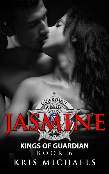 Cover Reveal: Jasmine (Kings of Guardian #6) by Kris Michaels