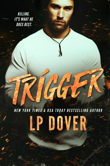 Cover Reveal: Trigger (Circle of Justice #1) by LP Dover
