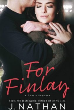 Release Day Blitz & Giveaway: For Finlay by J Nathan