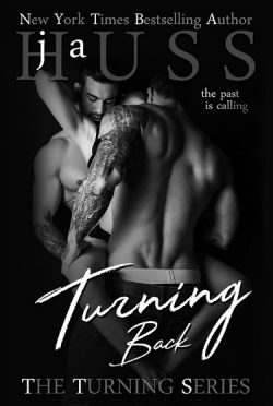 Cover Reveal: Turning Back (Turning #2) by JA Huss