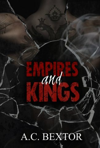 Release Day Blitz & Giveaway: Empires and Kings (Mafia #1) by AC Bextor