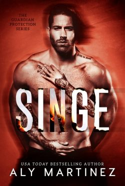 Cover Reveal: Singe (Guardian Protection #1) by Aly Martinez