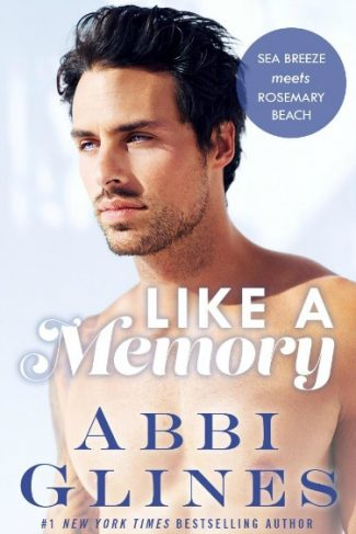 Cover Reveal: Like a Memory by Abbi Glines