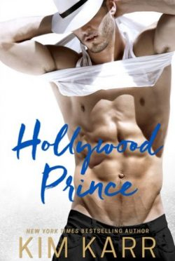 Release Day Blitz: Hollywood Prince by Kim Karr