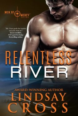 Cover Reveal: Relentless River (Men of Mercy #10) by Lindsay Cross