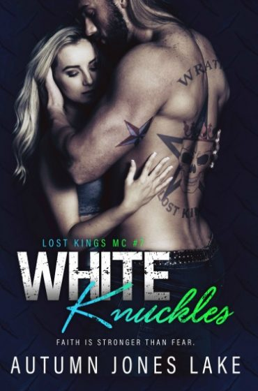 Release Day Blitz & Giveaway: White Knuckles (Lost Kings MC #7) by Autumn Jones Lake
