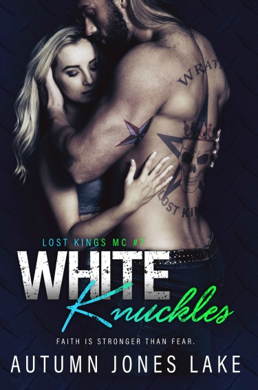 Cover Reveal & Giveaway: White Knuckles (Lost Kings MC #7) by Autumn Jones Lake