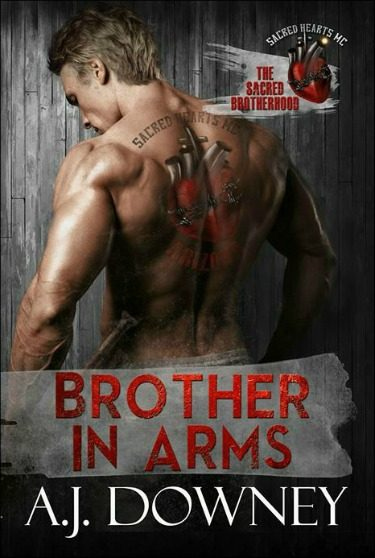 Cover Reveal: Brother In Arms (The Sacred Brotherhood #3) by A.J. Downey