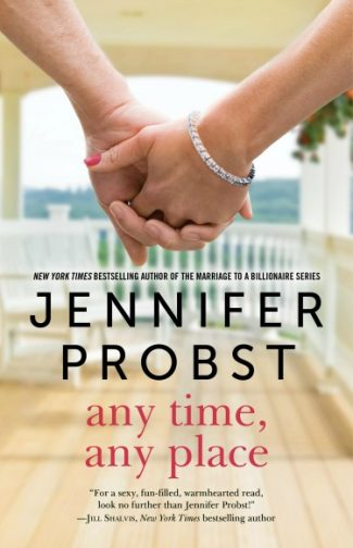 Release Day Blitz: Any Time, Any Place (Billionaire Builders #2) by Jennifer Probst