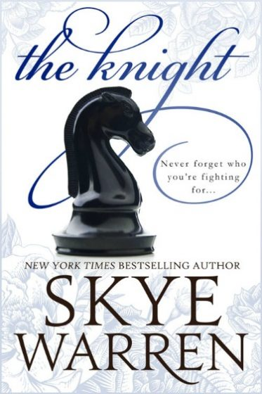 Release Day Blitz & Giveaway: The Knight (Endgame #2) by Skye Warren